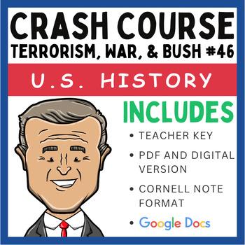 Crash Course U.S. History: Terrorism, War, and Bush 43 #46