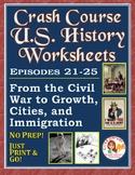Crash Course U.S. History Worksheets: Episodes 21-25