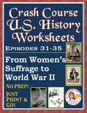 Crash Course U.S. History Worksheets: Episodes 31-35
