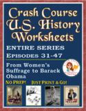 Crash Course U.S. History Worksheets: Episodes 31-47 BUNDLE