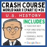 Crash Course U.S. History: World War II (Part II) #36