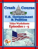 Crash Course U.S. Government Worksheets Episodes 1-5