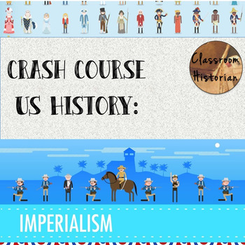 Crash Course - US History: American Imperialism (#28)