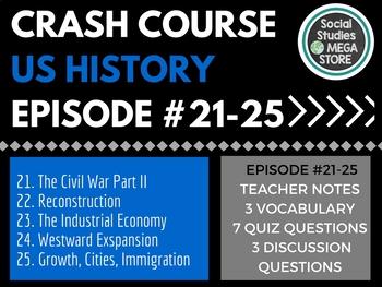 Crash Course US History 21-25