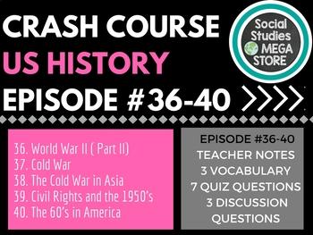 Crash Course US History Ep. 36-40