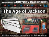 Crash Course US History GUIDED NOTES #14 - Age of Jackson