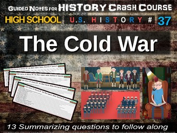 Crash Course US History GUIDED NOTES #37 - The Cold War