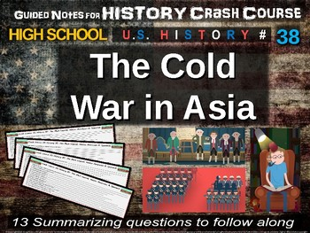 Crash Course US History GUIDED NOTES #38 - The Cold War in Asia
