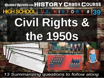 Crash Course US History GUIDED NOTES #39 - Civil Rights and the 1950s