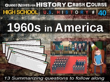 Crash Course US History GUIDED NOTES #40 - The 1960s in America