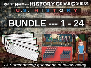Crash Course US History GUIDED NOTES BUNDLE #1 through #24
