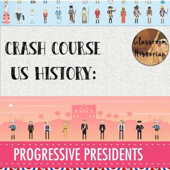 Crash Course - US History: Progressive Presidents (#29)