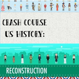 Crash Course - US History: Reconstruction & 1876 (#22)
