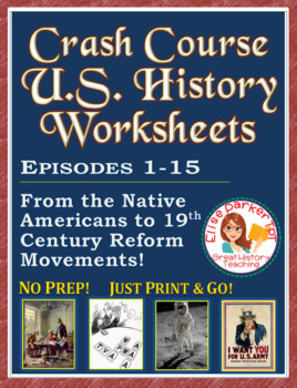 Crash Course US. History Worksheets: Episodes 1-15 BUNDLE