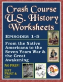 Crash Course U.S. History Worksheets: Episodes 1-5