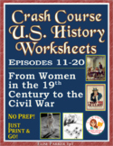Crash Course US. History Worksheets: Episodes 11-20 BUNDLE