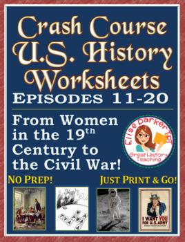Crash Course US. History Worksheets: Episodes 11-20 BUNDLE
