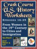 Crash Course US. History Worksheets: Episodes 16-25 BUNDLE
