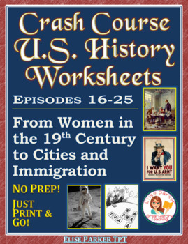Crash Course US. History Worksheets: Episodes 16-25 BUNDLE