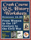Crash Course U.S. History Worksheets: Episodes 16-20
