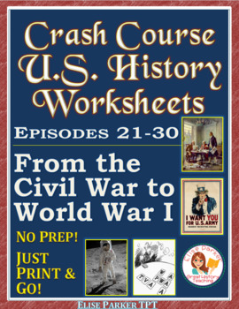 Crash Course US. History Worksheets: Episodes 21-30 BUNDLE