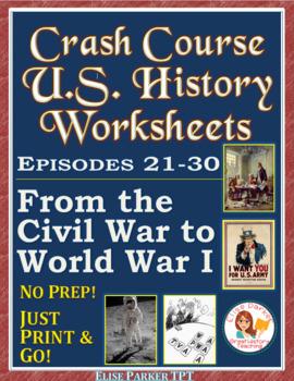 Crash Course US. History Worksheets: Episodes 21-30 BUNDLE