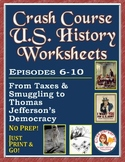 Crash Course U.S. History Worksheets: Episodes 6-10