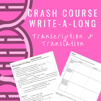 Crash Course WAL (write-a-long): DNA Transcription and Translation