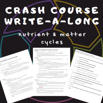 Crash Course WAL (write-a-long): Nutrient/Matter Cycles