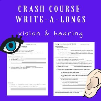 Crash Course WALs (Write-a-Longs): Vision and Hearing