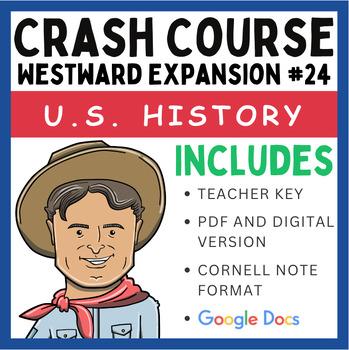 Crash Course U.S. History: Westward Expansion #24