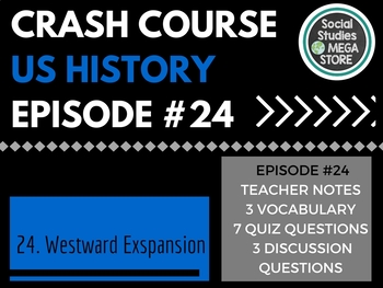 Crash Course Westward Expansion Ep. 24