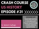 Crash Course Women's Movement Ep. 31