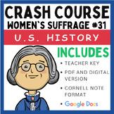 Crash Course U.S. History: Women's Suffrage #31