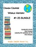 Crash Course World History #1-25 BUNDLE