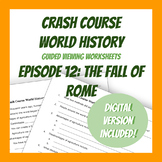Crash Course World History #12: The Fall of Rome (Worksheets)