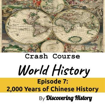 Crash Course World History: 2,000 Years of Chinese History Worksheet