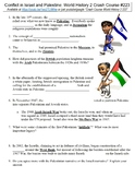 Crash Course World History 2 #223 (Conflict in Israel and Palestine) worksheet