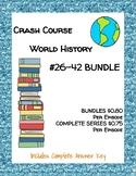 Crash Course World History #26-42 BUNDLE