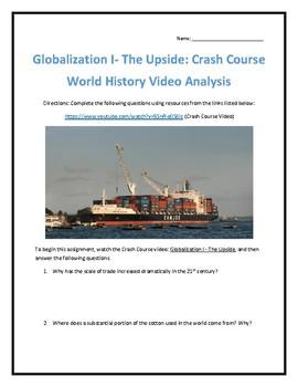 Crash Course World History #41- Globalization I Video Analysis