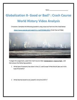 Crash Course World History #42- Globalization II Video Analysis