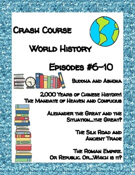 Crash Course World History #6-10 (Ancient China, Alexander the Great, Rome)