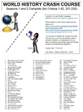Crash Course World History Both Seasons Worksheets Complete Set (Full Bundle)