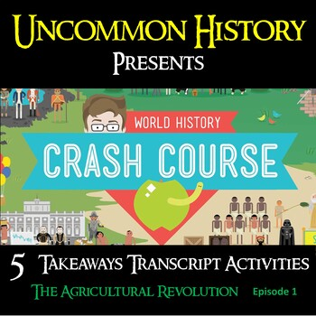 Crash Course World History 01: Agricultural Revolution - 5 Takeaways