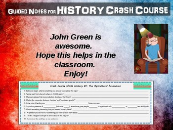 Crash Course World History GUIDED NOTES #1 - AGRICULTURAL REVOLUTION
