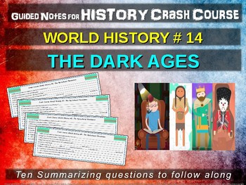 Crash Course World History GUIDED NOTES #14 - THE DARK AGES (MIDDLE AGES)