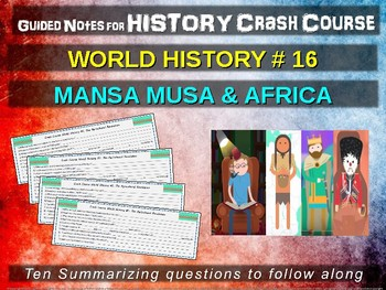 Crash Course World History GUIDED NOTES #16 - MANSA MUSA & AFRICA