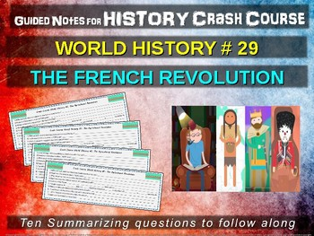 Crash Course World History GUIDED NOTES #29 - THE FRENCH REVOLUTION