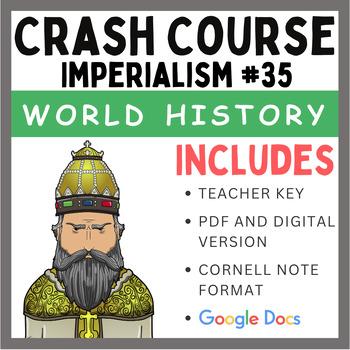 Crash Course World History: Imperialism #35