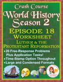 Crash Course World History SEASON 2 Episode 18 Worksheet: Protestant Reformation